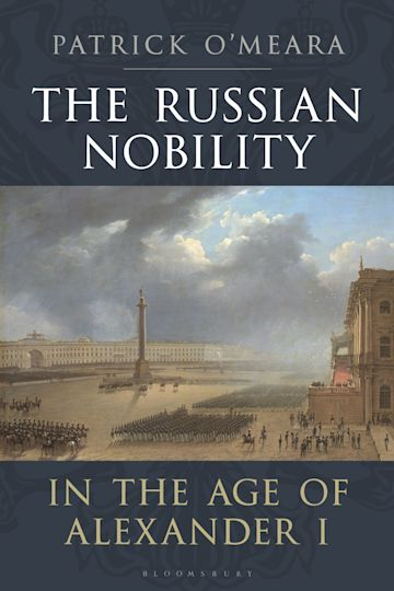 The Russian Nobility in the Age of Alexander I cover