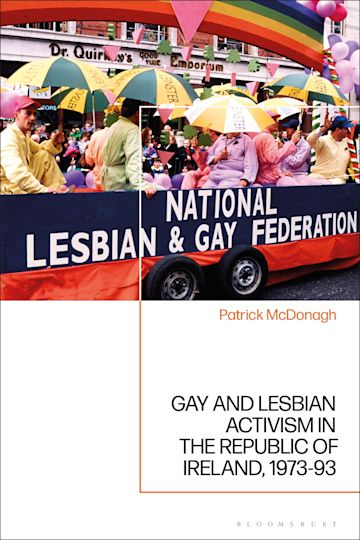 Gay and Lesbian Activism in the Republic of Ireland, 1973-93 cover