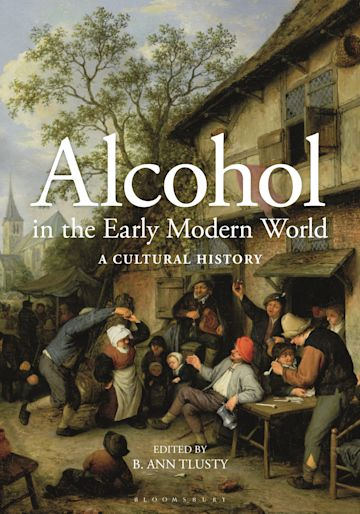 Alcohol in the Early Modern World cover