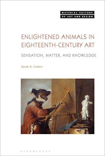 Enlightened Animals in Eighteenth-Century Art cover