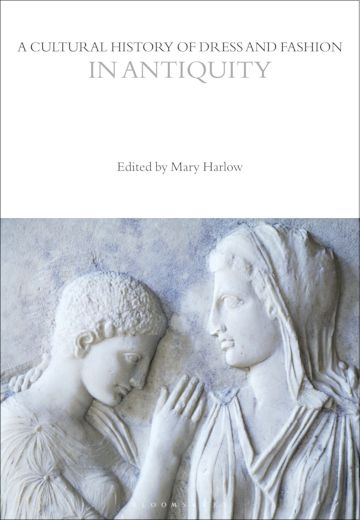 A Cultural History of Dress and Fashion in Antiquity cover