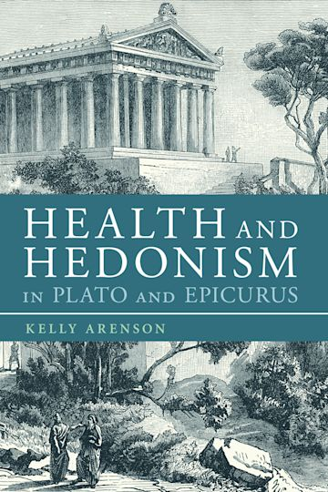 Health and Hedonism in Plato and Epicurus cover