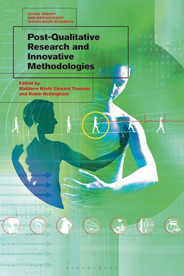 Post-Qualitative Research and Innovative Methodologies cover