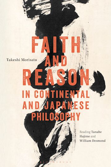 Faith and Reason in Continental and Japanese Philosophy cover