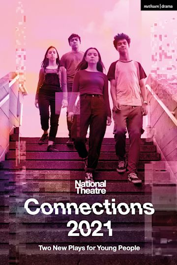 National Theatre Connections 2021: Two Plays for Young People cover