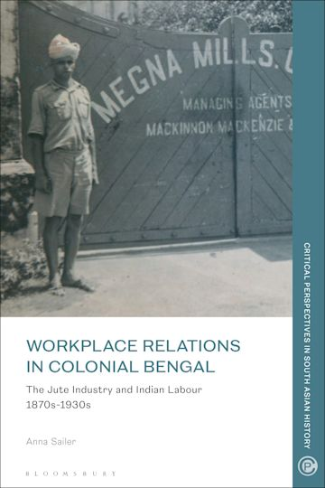 Workplace relations in Colonial Bengal cover