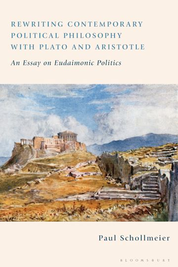 Rewriting Contemporary Political Philosophy with Plato and Aristotle cover