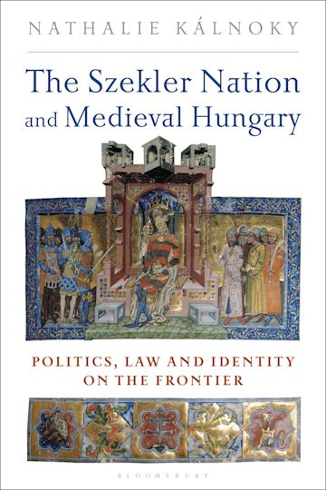 The Szekler Nation and Medieval Hungary cover
