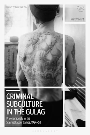Criminal Subculture in the Gulag cover