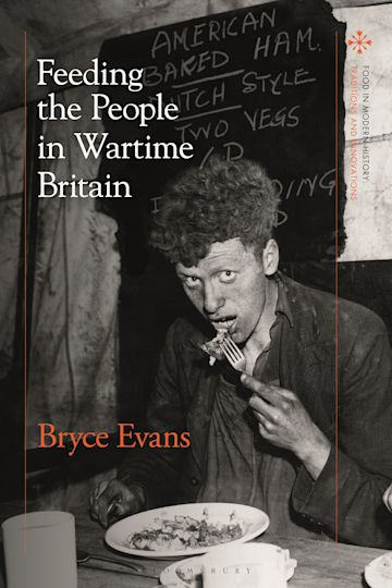 Feeding the People in Wartime Britain cover