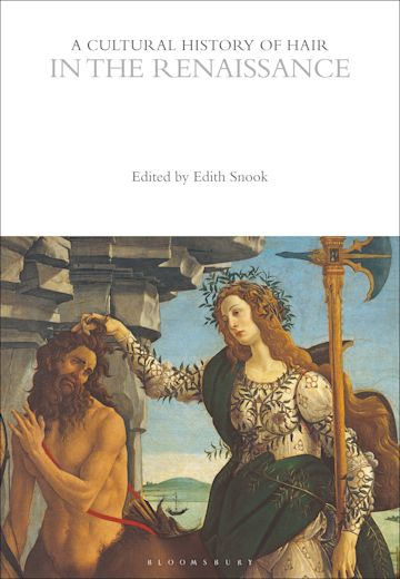 A Cultural History of Hair in the Renaissance cover