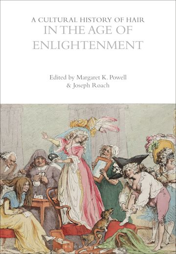 A Cultural History of Hair in the Age of Enlightenment cover