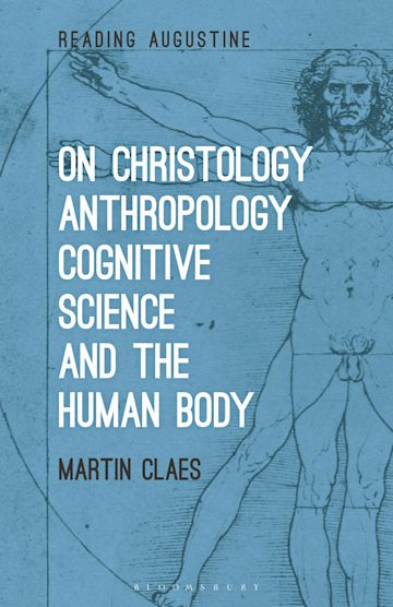 On Christology, Anthropology, Cognitive Science and the Human Body cover
