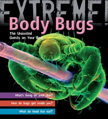 Extreme Science: Body Bugs! cover