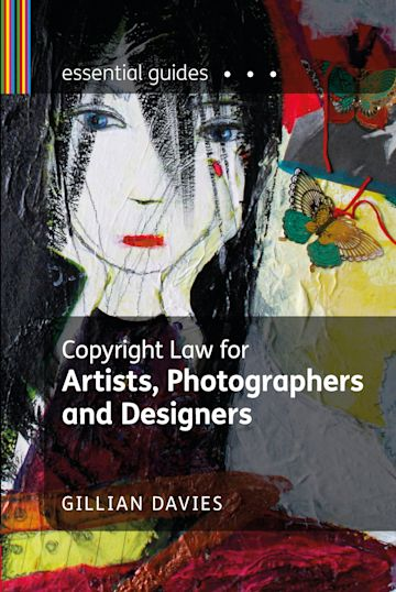 Copyright Law for Artists, Photographers and Designers cover