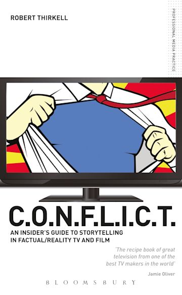 CONFLICT - The Insiders' Guide to Storytelling in Factual/Reality TV & Film cover