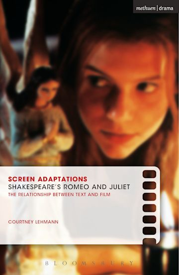 Screen Adaptations: Romeo and Juliet cover