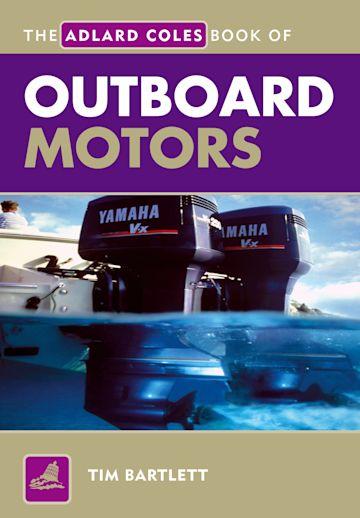 The Adlard Coles Book of Outboard Motors cover