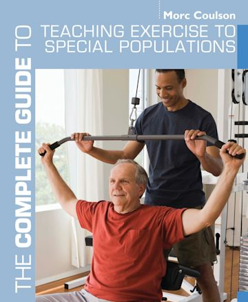 The Complete Guide to Teaching Exercise to Special Populations cover