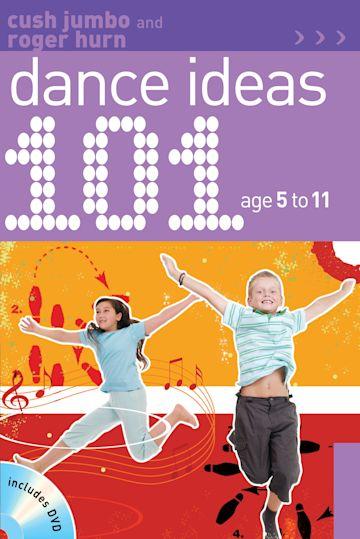 101 Dance Ideas age 5-11 cover