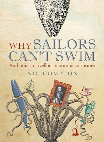 Why Sailors Can't Swim and Other Marvellous Maritime Curiosities cover