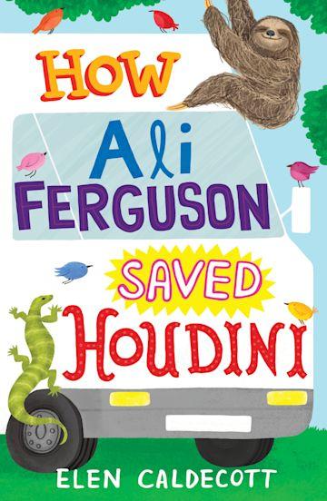 How Ali Ferguson Saved Houdini cover