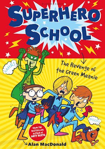 Superhero School: The Revenge of the Green Meanie cover