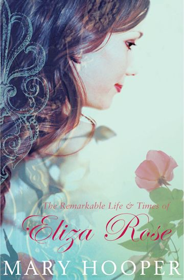 The Remarkable Life and Times of Eliza Rose cover