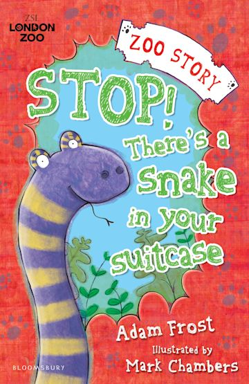 Stop! There's a Snake in Your Suitcase! cover