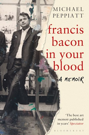 Francis Bacon in Your Blood cover