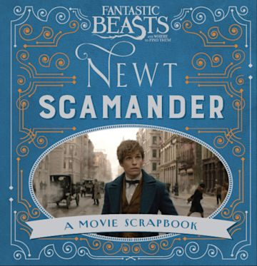 Fantastic Beasts and Where to Find Them – Newt Scamander cover