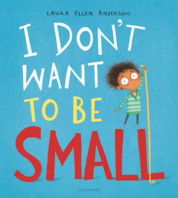 I Don't Want to be Small cover