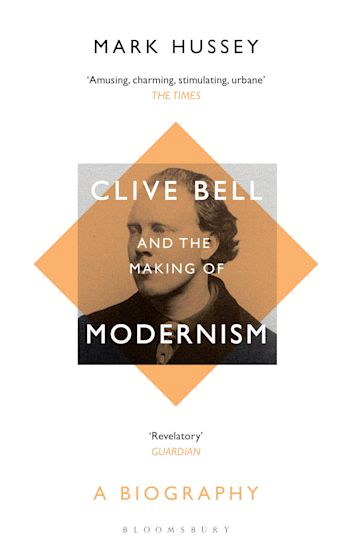 Clive Bell and the Making of Modernism cover