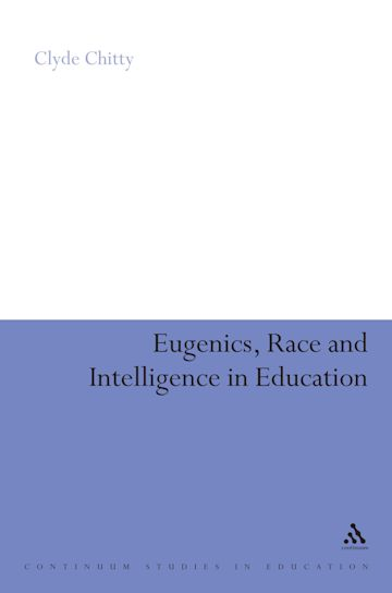 Eugenics, Race and Intelligence in Education cover