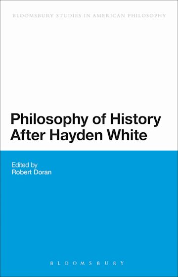 Philosophy of History After Hayden White cover