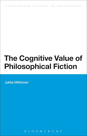 The Cognitive Value of Philosophical Fiction cover