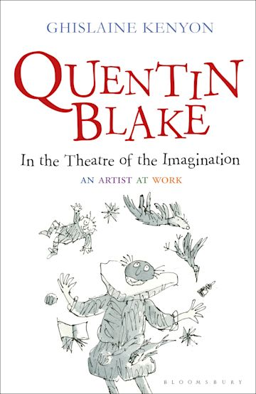 Quentin Blake: In the Theatre of the Imagination cover