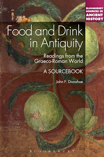 Food and Drink in Antiquity: A Sourcebook cover