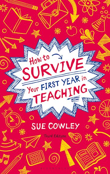 How to Survive Your First Year in Teaching cover