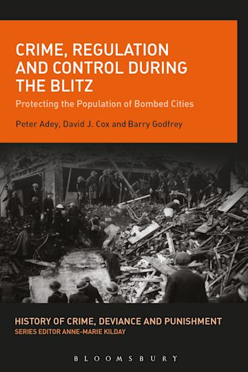 Crime, Regulation and Control During the Blitz cover