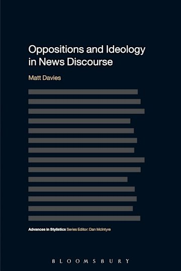 Oppositions and Ideology in News Discourse cover