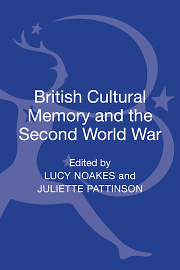 British Cultural Memory and the Second World War cover