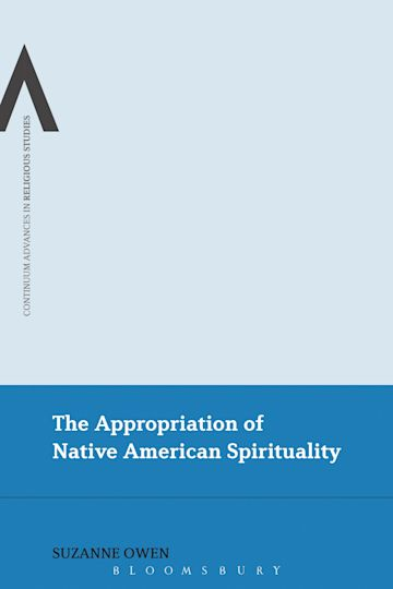 The Appropriation of Native American Spirituality cover