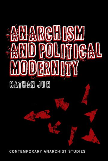 Anarchism and Political Modernity cover