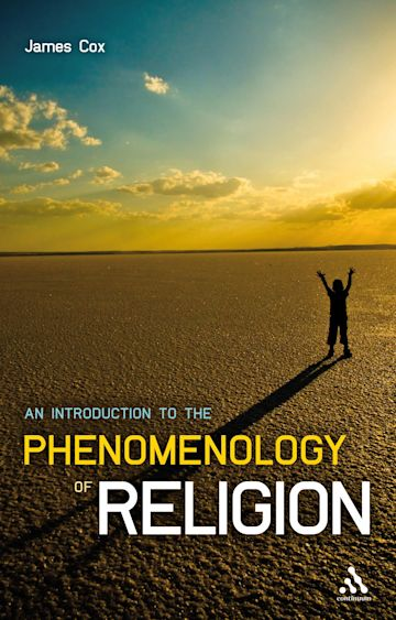 An Introduction to the Phenomenology of Religion cover