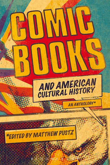 Comic Books and American Cultural History cover