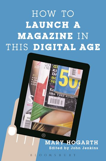 How to Launch a Magazine in this Digital Age cover