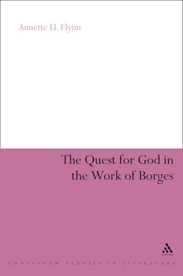 The Quest for God in the Work of Borges cover