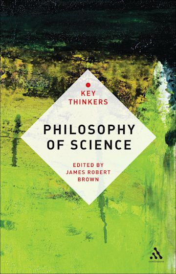 Philosophy of Science: The Key Thinkers cover