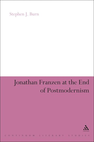 Jonathan Franzen at the End of Postmodernism cover